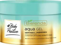 Bielenda #BODY Positive Aqua Gel Гель укрепляющий и разглаживающий с оптическим. ..