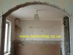 Демонтаж в Запорожье. Демонтаж стен. Демонтаж бетона. Проем